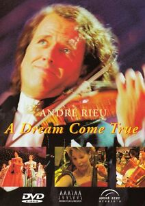 ANDRE RIEU A DREAM COME TRUE A PORTRAIT OF HIS LIFE DVD