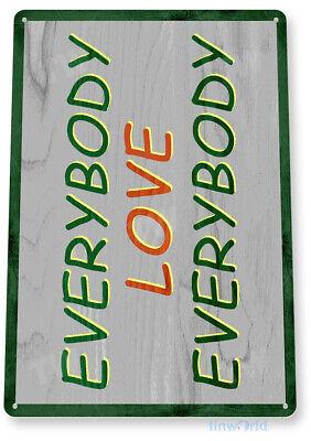 Everybody Love Everybody Semi Pro Jackie Moon Rustic 70s Decor Tin Sign B759