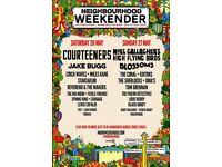 2 neighbourhood weekender tickets Saturday 26th