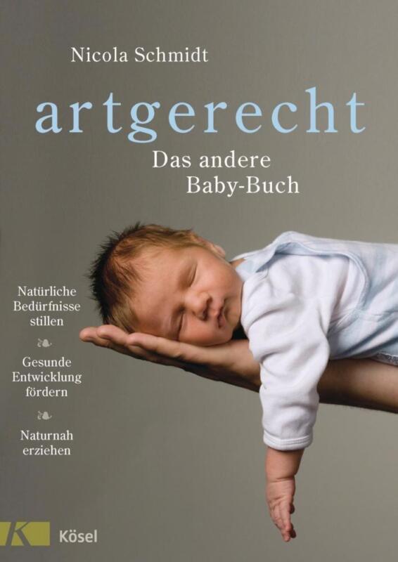 artgerecht - Das andere Baby-Buch - Nicola Schmidt - 9783466346059 PORTOFREI