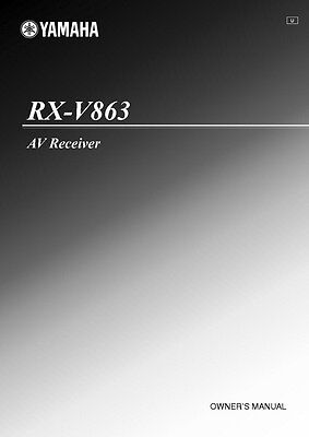 Yamaha RX-V863 Receiver Owners Manual