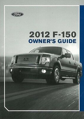 Ford F150 Owners Guide (2012 Ford F-150 Owners Manual User)