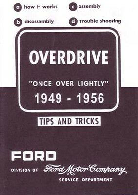 Manual Transmission Overdrive - 1949 1953 1954 1955 1956 Ford Overdrive Shop Service Repair Manual Transmission