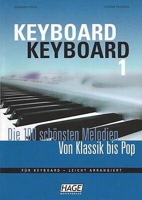 HAGE Keyboard Keyboard, die 100 schönsten Melodien von Klassik bis POP, EH 3655