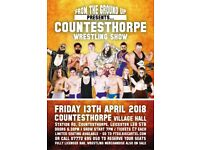 Countesthorpe Wrestling Show Friday 13th April Village hall £7 each