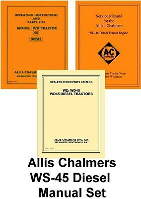 Allis Chalmers Wd-45 Wd45 Diesel Tractor Operators Service Parts List Manual Set