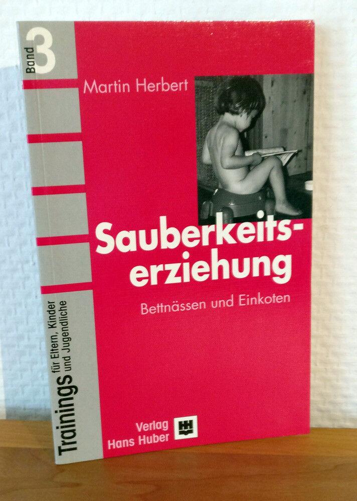 Buch: Sauberkeitserziehung, Trainings für Eltern, Kinder und Jugendliche
