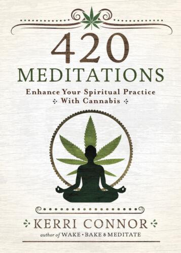 420 MEDITATIONS BOOK Enhance Your Spiritual Practice With Cannabis marijuana pot