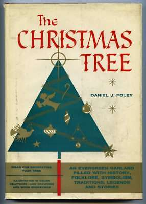 The Christmas Tree An Evergreen Garland Filled with History, Folklore, Symbolism ()