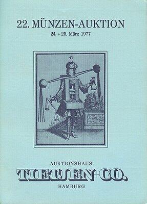 TIETJEN & CO. HAMBURG MÜNZEN AUKTION 22 AUKTIONSKATALOG 1977