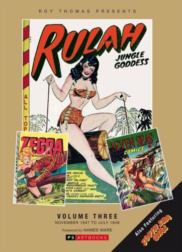 Rulah Jungle Goddess Vol. 3 Hardcover 2015, Roy Thomas