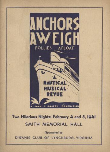 VTG 1941 KIWANIS CLUB,LYNCHBURG,VIRGINIA,VA.ANCHORS AWEIGH FOLLIES SHOW PROGRAM