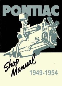 1949-1950-1951-1952-1953-1954-Pontiac-Shop-Service-Repair-Manual-Book-Guide-OEM