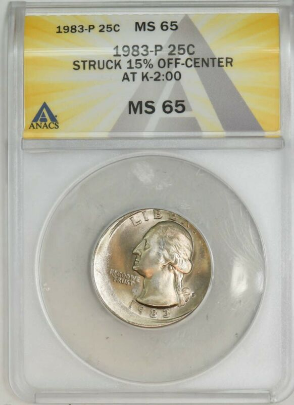 1983-P Washington Quarter 25c Mint Error Struck 15% Off Center MS65 ANACS