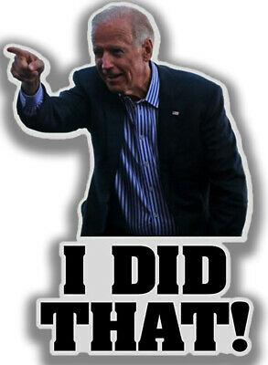 "50 Pack Joe Biden ""I DID That"" Sticker Decal, 2"" x 2"", Joe Biden Funny Sticker"