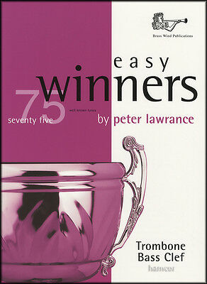 Easy Winners for Trombone Bass Clef Sheet Music Book 75 Well-Known Tunes
