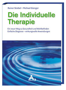 Die Individuelle Therapie von Michael Gienger und Rainer Strebel (2012, Gebunde…