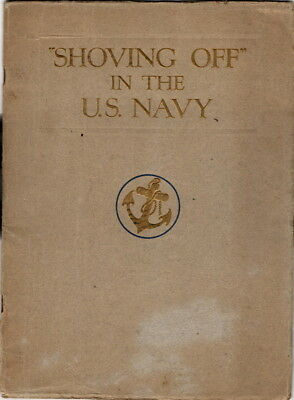 Shoving Off in the U.S. Navy, Pre- WW I book loaded with Photos