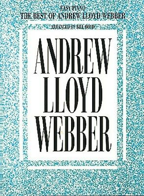 The Best of Andrew Lloyd Webber Sheet Music Easy Piano Book NEW (Andrew Lloyd Webber Music Book)