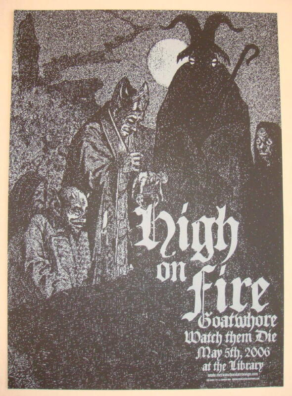 2006 High on Fire - Sacramento Silkscreen Concert Poster by Jared Connor
