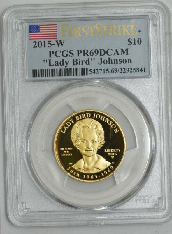 2015-W $10 Lady Bird Johnson First Strike Spouse Gold PR69 DCAM PCGS 934328-2