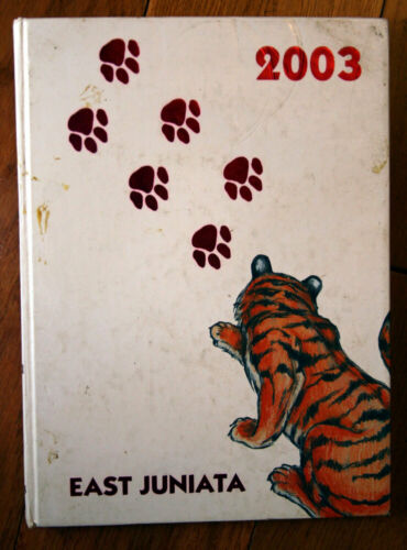 East Juniata High School 2003 Yearbook Vol. XXXIII Mcalisterville, PA