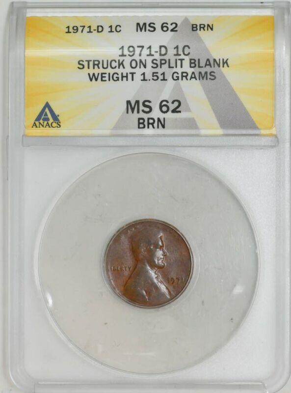 1971-D Lincoln Cent 1c Mint Error Struck on Split Blank 1.51g MS62 BRN ANACS