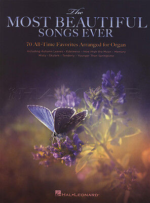 The Most Beautiful Songs Ever Organ Sheet Music Book 70 All-Time Favorites