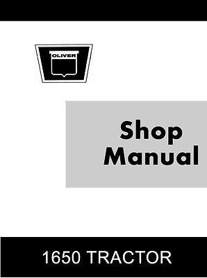 Oliver 1650 Row Crop Industrial Four Wheel Tractor Shop Service Repair Manual Ol