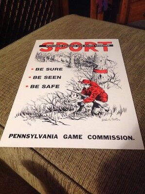 """Original 1970s PA Game Commission Poster """"SPORT"""" Be Sure-Be Seen-Be Safe"""