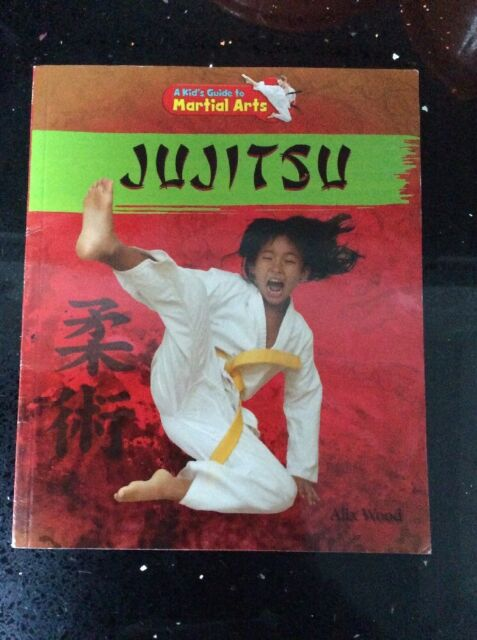 Jujitsu (Kid's Guide to Martial Arts (Powerkids)) by Alix Wood