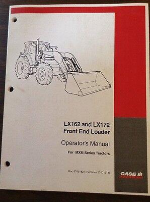 Original Case Lx162 Lx172 Front End Loader Operator Owner Manual Catalog