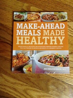 Make Ahead Meals ( Make-Ahead Meals Made Healthy  Paperback English  Brand NEW. In  Sealed)