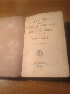 il gran passo (dall'autore della Gran Bestia) Torino 1891 - Italia - il gran passo (dall'autore della Gran Bestia) Torino 1891 - Italia