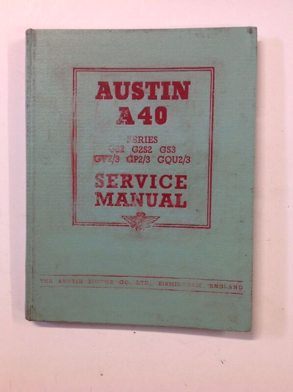 Austin A40 Factory Workshop Manual Dated March 1954