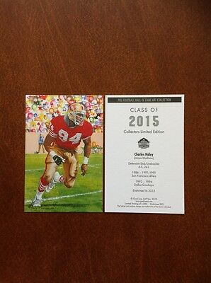 2015 Charles Haley 49Ers Unsigned Goal Line Art Card In Topload Plastic