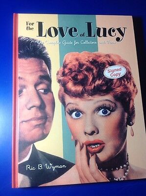 Used, Lucille Ball Memorabilia Guide FOR THE LOVE OF LUCY Hardcover AUTOGRAPHED Book I for sale  USA