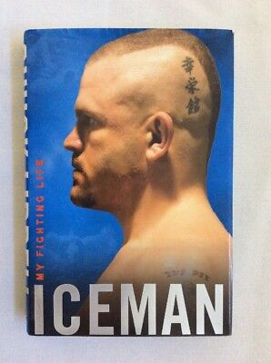 Iceman: My Fighting Life by Chuck Liddell & Chad Millman (2008, HC)-Fair *Signed