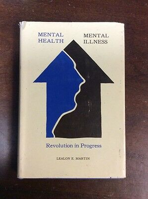 Mental Health Mental Illness Revolution In Progress Lealon E  Martin 1970 Hard