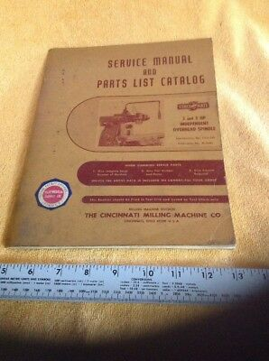 - Service Manual Parts Catalog Cincinnati 3 and 5 HP Independent Overhead Spindle