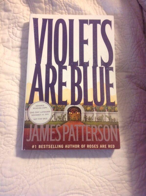 VIOLETS ARE BLUE * JAMES PATTERSON *  ARC/PROOF