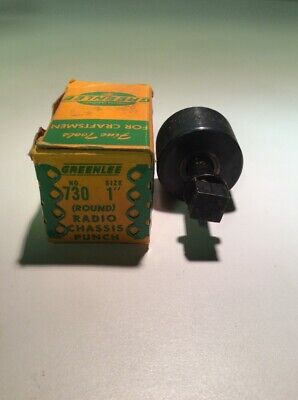 Greenlee No 730 1 Round Radio Chassis Knock Out Punch Euc 11-1