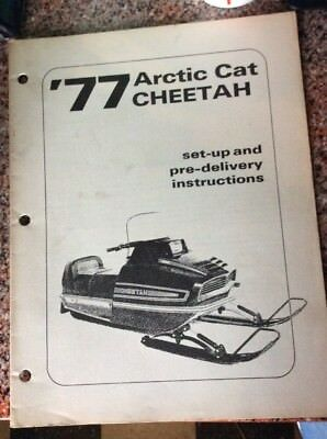 1977 Arctic Cat Cheetah Set Up And Delivery Instructions