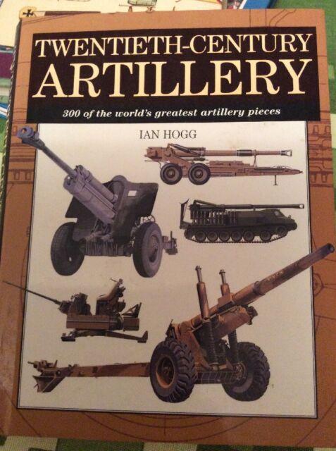 Twentieth-century Artillery by Ian V. Hogg (Hardback, 2000)
