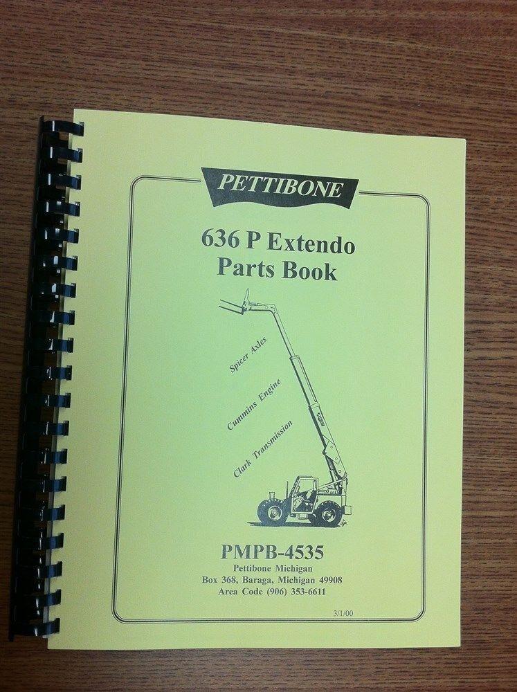 Details About Pettibone 636 Extendo Forklift Parts Manual 400 Page