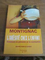 L 'obésité chez l'enfant  /   Montignac  /  JE poste