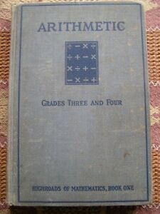 Arithmetic - Grades Three and Four