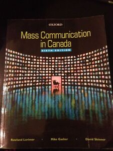 Mass Communication in Canada-Sixth Edition