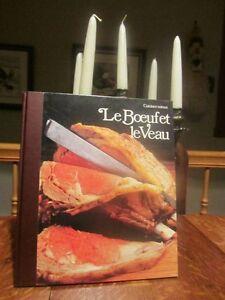 rare ÉPUISÉ   Livre Le boeuf et le Veau /cuisiner mieux / poste