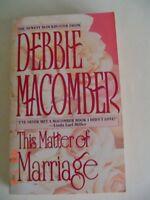 6 OF DEBBIE MACOMBER ROMANCE NOVELS IN PAPERBACK BOOKS